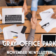 Gray office park newsletter